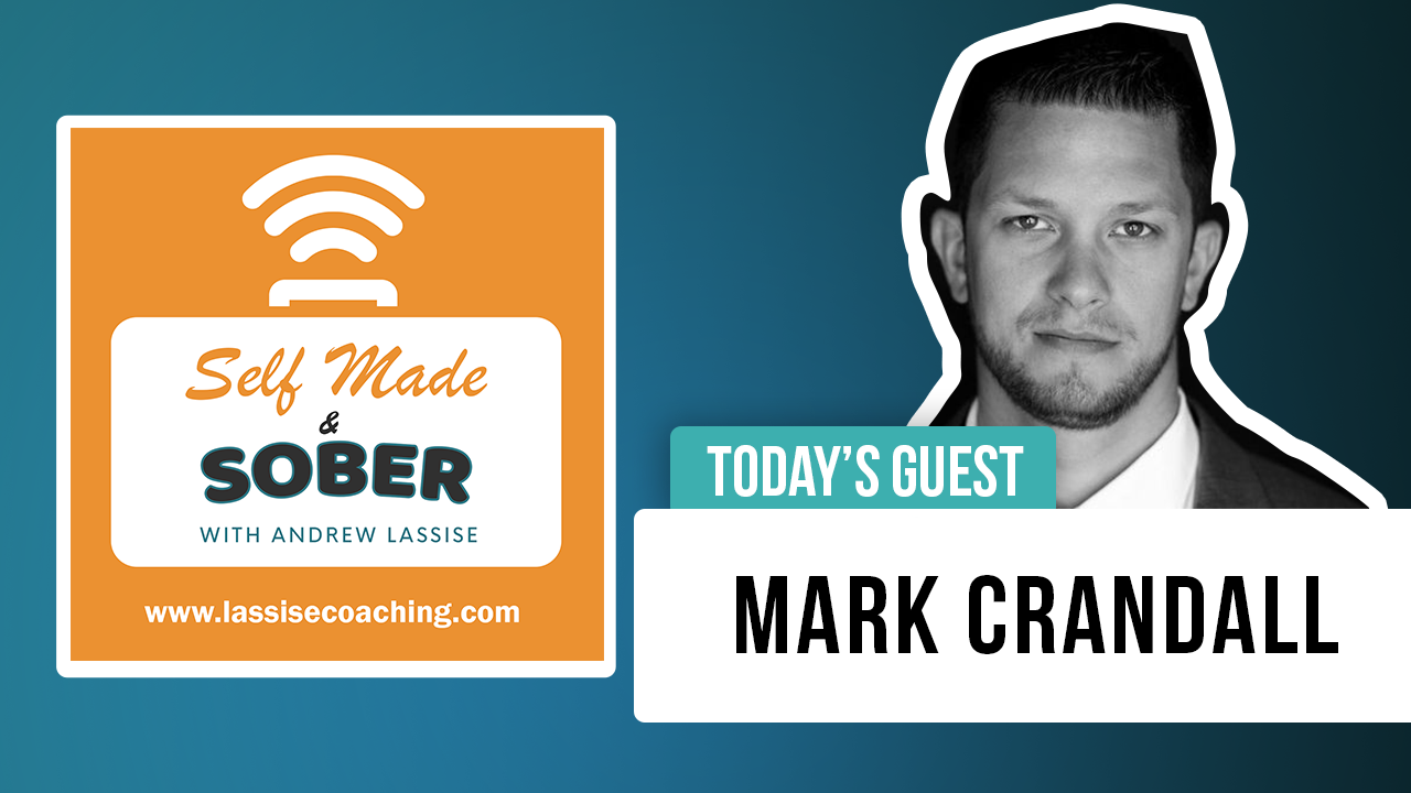 Mark Crandall – Incarcerated in Drugs, Free in Recovery