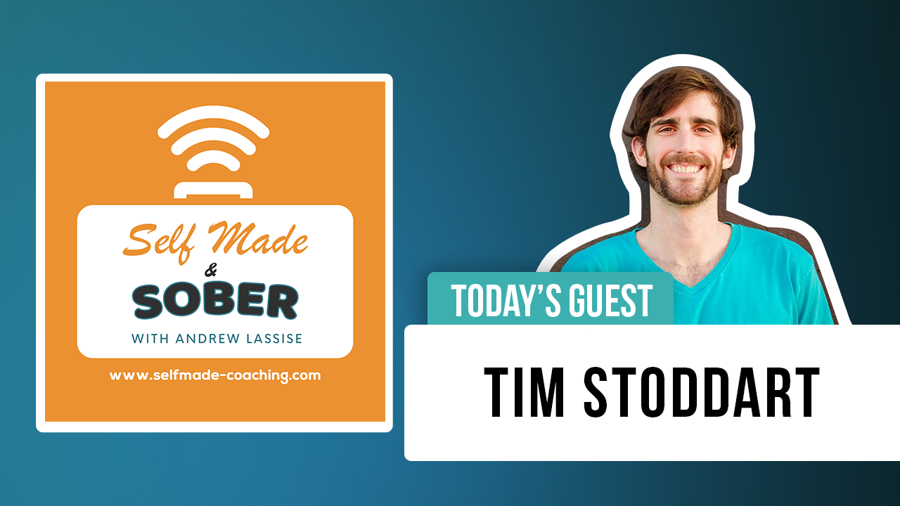 Tim Stoddart – Sober Nation Founder & How to Make It To Midnight